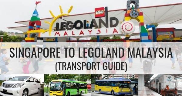 Singapore To Legoland Malaysia