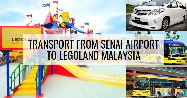 Transport From Senai Airport To Legoland Malaysia